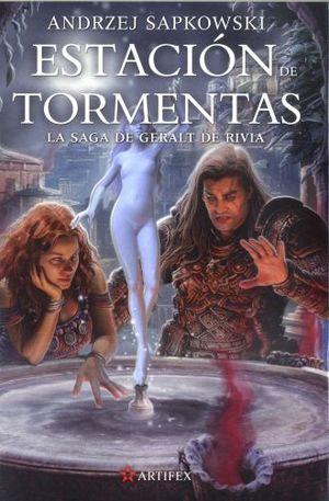 ESTACION DE TORMENTAS / LA SAGA DE GERALT DE RIVIA (PRECUELA)