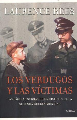 VERDUGOS Y LAS VICTIMAS, LOS