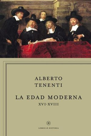EDAD MODERNA XVI - XVIII, LA