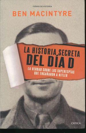HISTORIA SECRETA DEL DIA D, LA