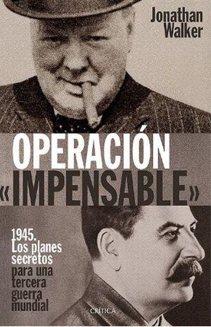 OPERACION IMPENSABLE / PD.