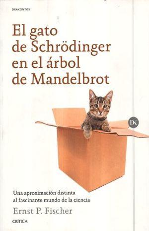 GATO DE SCHRODINGER EN EL ARBOL DE MANDELBROT, EL