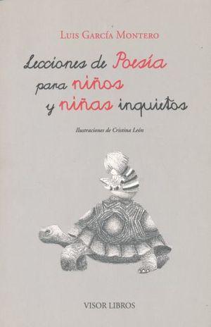 LECCIONES DE POESIA PARA NIÑOS Y NIÑAS INQUIETOS / 2 ED.