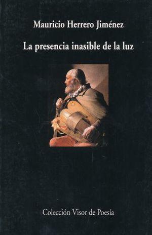 PRESENCIA INASIBLE DE LA LUZ, LA