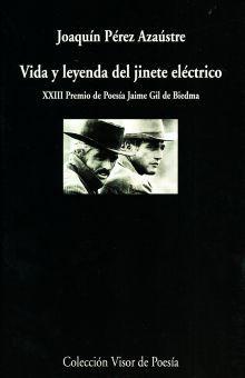 VIDA Y LEYENDA DEL JINETE ELECTRICO