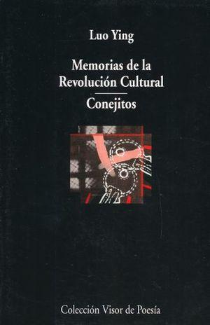 MEMORIAS DE LA REVOLUCION CULTURAL / CONEJITOS