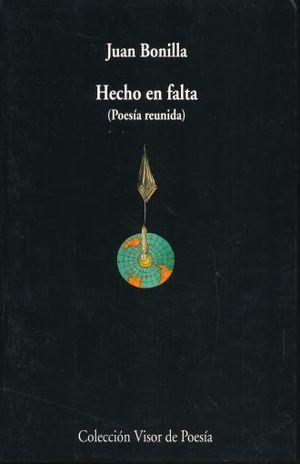 HECHO EN FALTA. POESIA REUNIDA