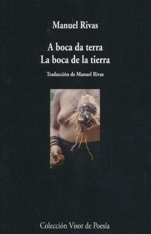 A BOCA DA TERRA / LA BOCA DE LA TIERRA