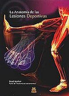 ANATOMIA DE LAS LESIONES DEPORTIVAS, LA