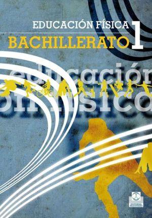 EDUCACION FISICA 1. BACHILLERATO