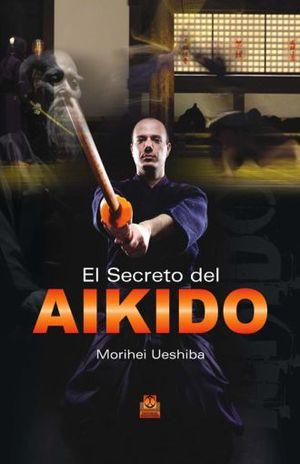 SECRETO DEL AIKIDO, EL / PD.