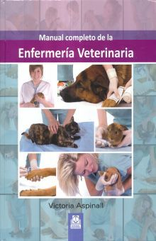 MANUAL COMPLETO DE ENFERMERIA VETERINARIA / PD.