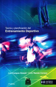 TEORIA Y PLANIFICACION DEL ENTRENAMIENTO DEPORTIVO (INCLUYE CD) / 4 ED.