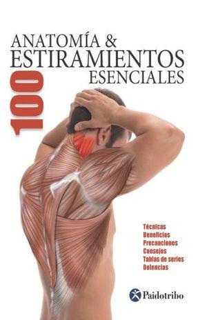 ANATOMIA & 100 ESTIRAMIENTOS ESENCIALES