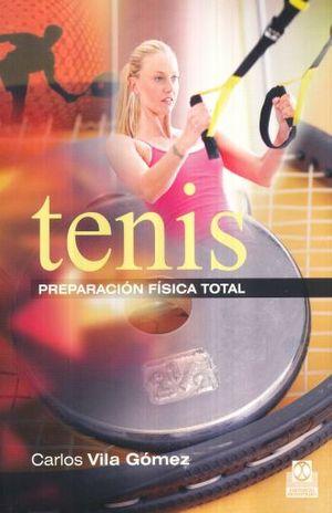 TENIS. PREPARACION FISICA TOTAL