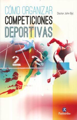 COMO ORGANIZAR COMPETICIONES DEPORTIVAS