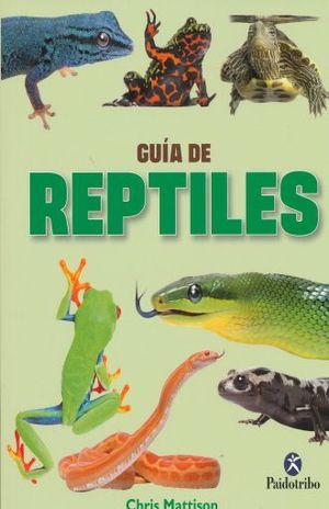 GUIA DE REPTILES