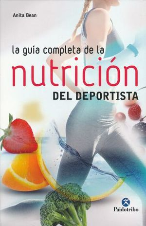 GUIA COMPLETA DE LA NUTRICION DEL DEPORTISTA