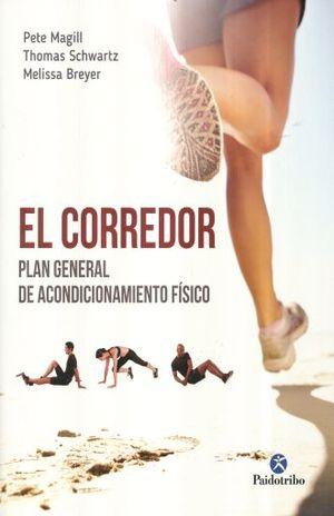 CORREDOR, EL. EL PLAN GENERAL DE ACONDICIONAMIENTO FISICO