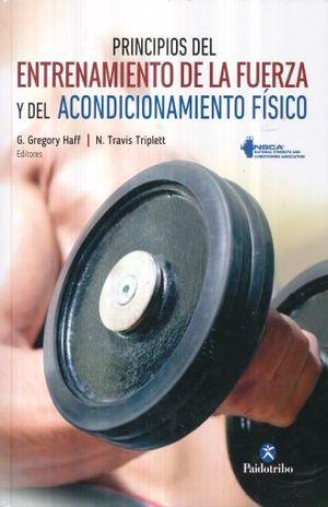 PRINCIPIOS DEL ENTRENAMIENTO DE LA FUERZA Y DEL ACONCIONAMIENTO FISICO / PD.