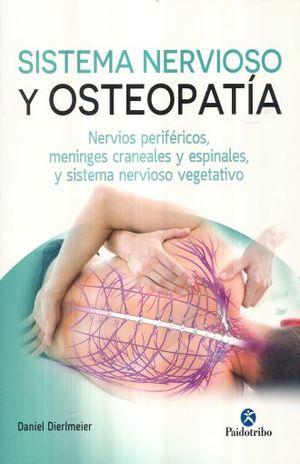 SISTEMA NERVIOSO Y OSTEOPATIA. NERVIOS PERIFERICOS MENINGES CRANEALES Y ESPINALES Y SISTEMA NERVIOSO VEGETATIVO