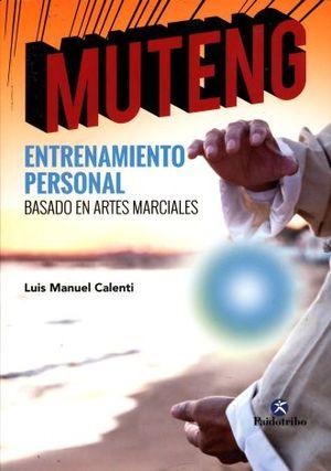 MUTENG. ENTRENAMIENTO PERSONAL BASADO EN ARTES MARCIALES