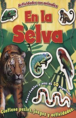 COL. ACTIVIDADES CON ANIMALES EN LA SELVA / EN LA GRANJA / EN EL MAR / EN EL HIELO