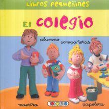 COLEGIO, EL / LIBROS PEQUEÑINES / PD.