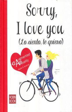 SORRY I LOVE YOU. LO SIENTO TE QUIERO / PD.