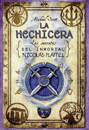La hechicera / Los secretos del inmortal Nicolas Flamel 3