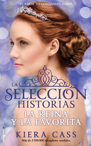 La reina y la favorita / La selección. Historias / vol. 2