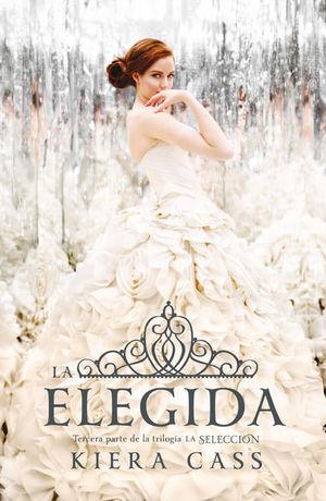 La elegida / La selección / vol. 3