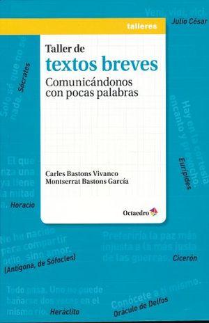 TALLER DE TEXTOS BREVES. COMUNICANDONOS CON POCAS PALABRAS
