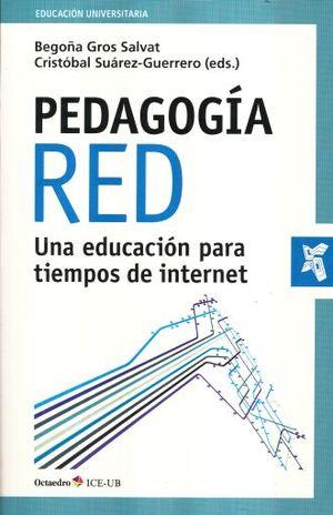 PEDAGOGIA RED. UNA EDUCACION PARA TIEMPOS DE INTERNET