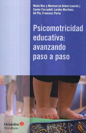 PSICOMOTRICIDAD EDUCATIVA. AVANZANDO PASO A PASO