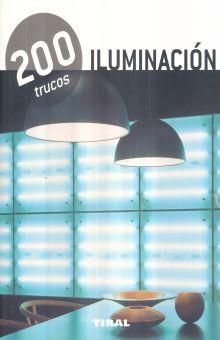 ILUMINACION 200 TRUCOS