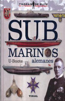 SUBMARINOS ALEMANES. U BOOTE / PD.