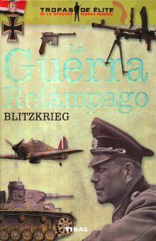 GUERRA RELAMPAGO, LA. BLITZKRIEG / PD.
