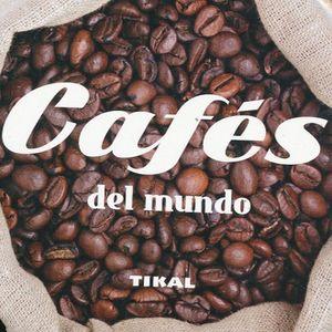 CAFES DEL MUNDO / PD.