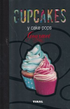 CUPCAKES Y CAKE POPS GOURMET / PD.