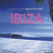 IBIZA SURPRISING ARCHITECTURE / PD.