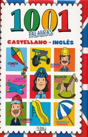 1001 PALABRAS CASTELLANO-INGLES / PD.