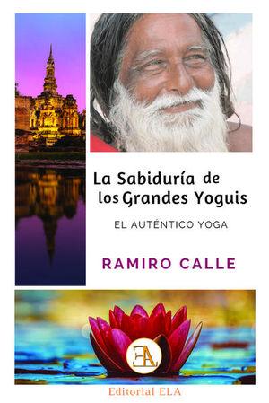 La sabiduría de los grandes yoguis