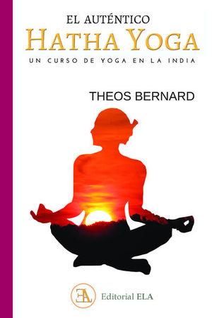 El auténtico Hatha Yoga