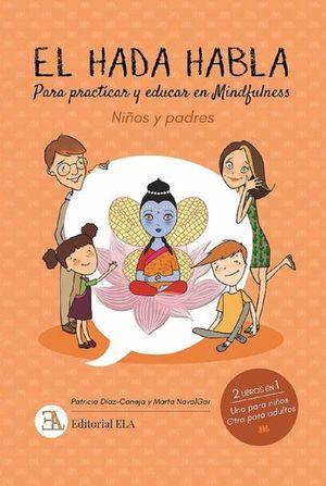 El hada habla. Para practicar y educar en Mindfulness