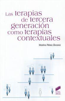 TERAPIAS DE TERCERA GENERACION COMO TERAPIAS CONTEXTUALES, LAS