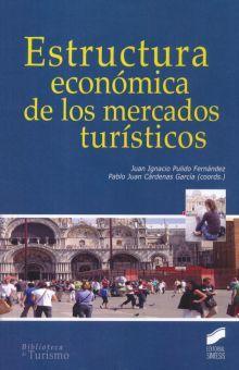 ESTRUCTURA ECONOMICA DE LOS MERCADOS TURISTICOS