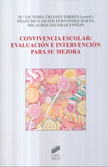 CONVIVENCIA ESCOLAR. EVALUACION E INTERVENCION PARA SU MEJORA