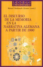 DISCURSO DE LA MEMORIA EN LA NARRATIVA ALEMANA A PARTIR DE 1990, EL