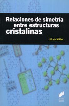 RELACIONES DE SIMETRIA ENTRE ESTRUCTURAS CRISTALINAS
